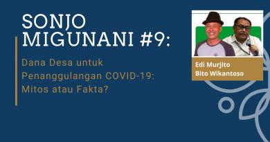 SONJO Migunani #9: Dana Desa untuk Penanggulangan COVID-19: Mitos atau Fakta?
